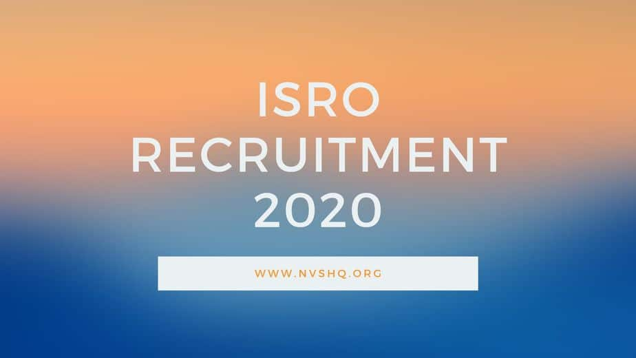 ISRO Recruitment 2020 Notification
