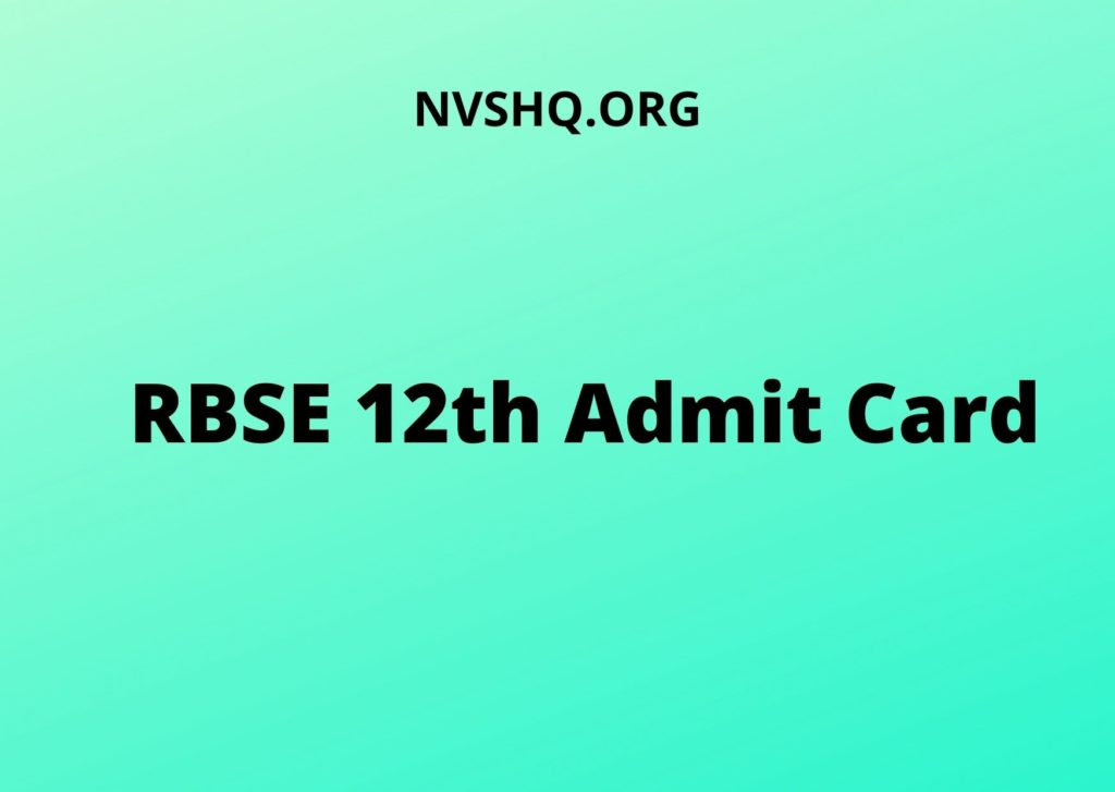 RBSE 12th Admit Card 2021, Download- Rajasthan Board Class 12 Hall ticket, Exam Date (OUT) 2021