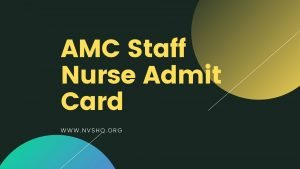 AMC-Staff-Nurse-Admit-Card