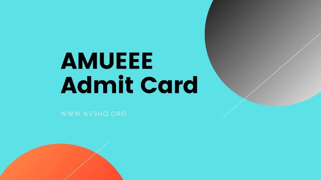 AMUEEE Admit Card
