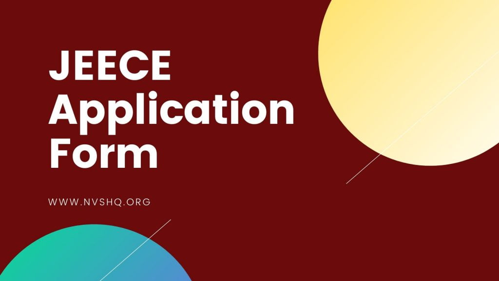 JEECE Application Form