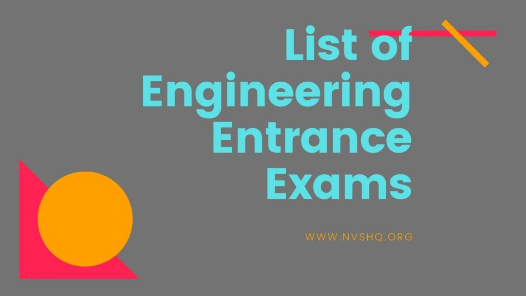 List of Engineering Entrance Exams
