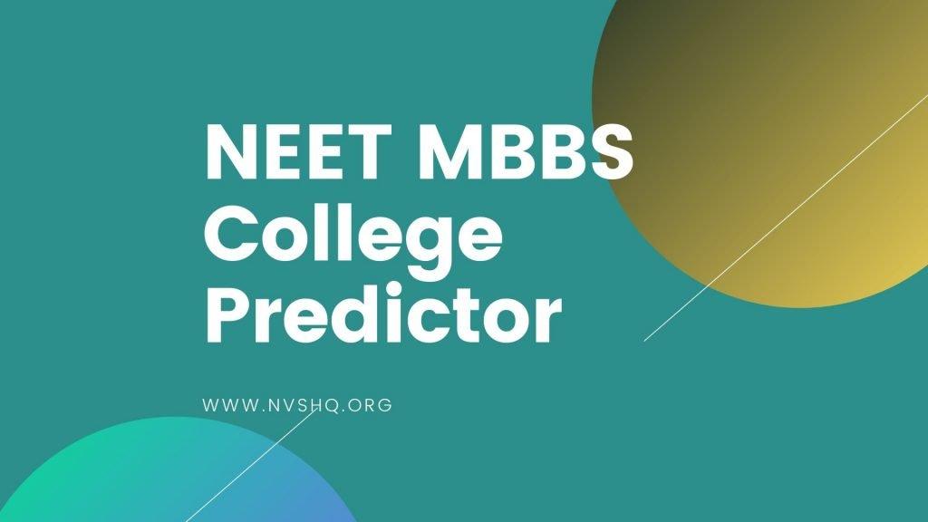 NEET 2020 MBBS College Predictor