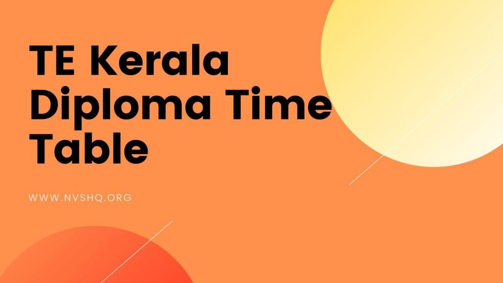 TE Kerala Diploma Time Table