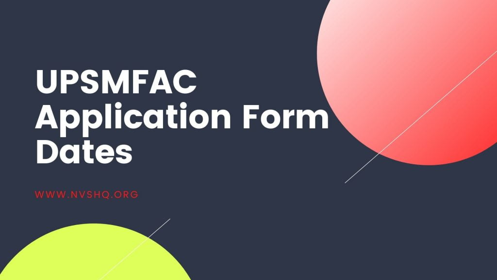 UPSMFAC Application Form