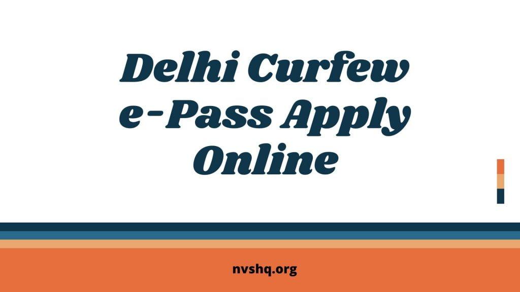 Delhi-Curfew-e-Pass-Apply-Online
