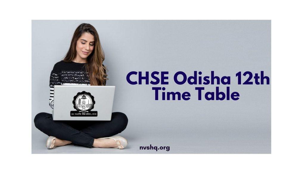CHSE Odisha 12th Time Table 2020