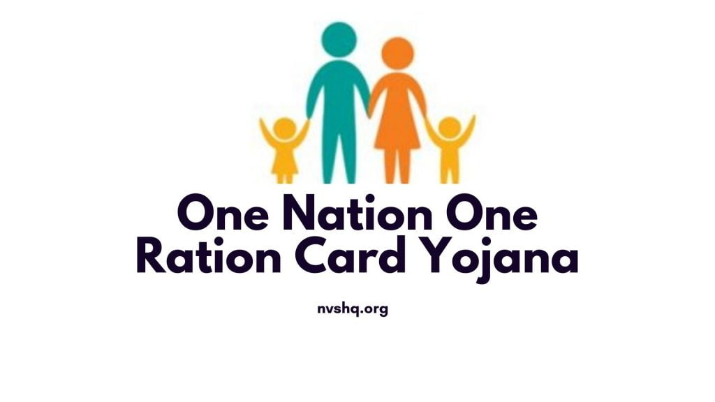 One Nation One Ration Card Yojana