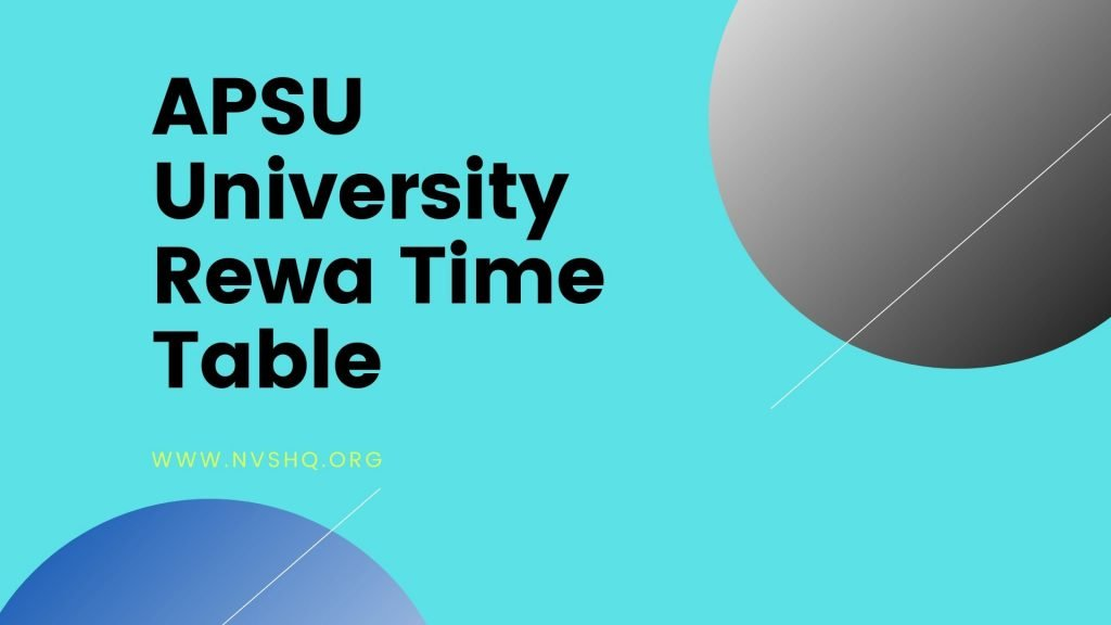 APSU University Rewa Time Table