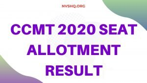 CCMT 2020 Seat Allotment Result