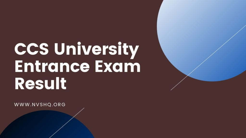 CCS University Entrance Exam Result