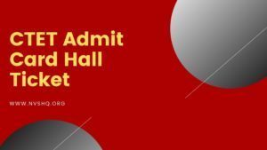 CTET Admit Card Hall Ticket