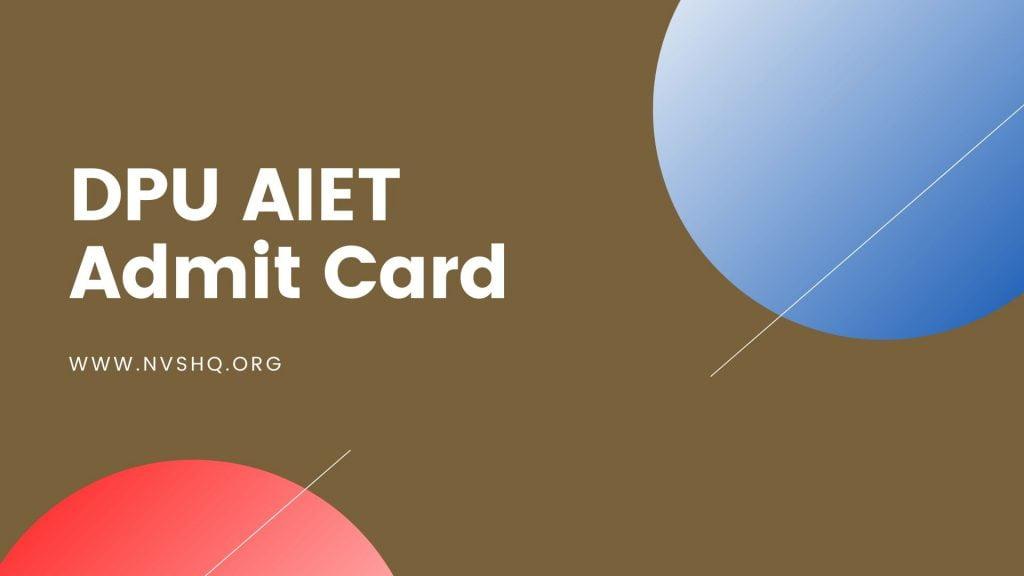 DPU AIET Admit Card