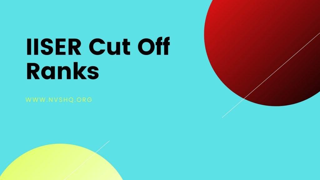 IISER 2020 Cut Off
