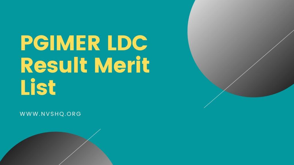 PGIMER LDC Result