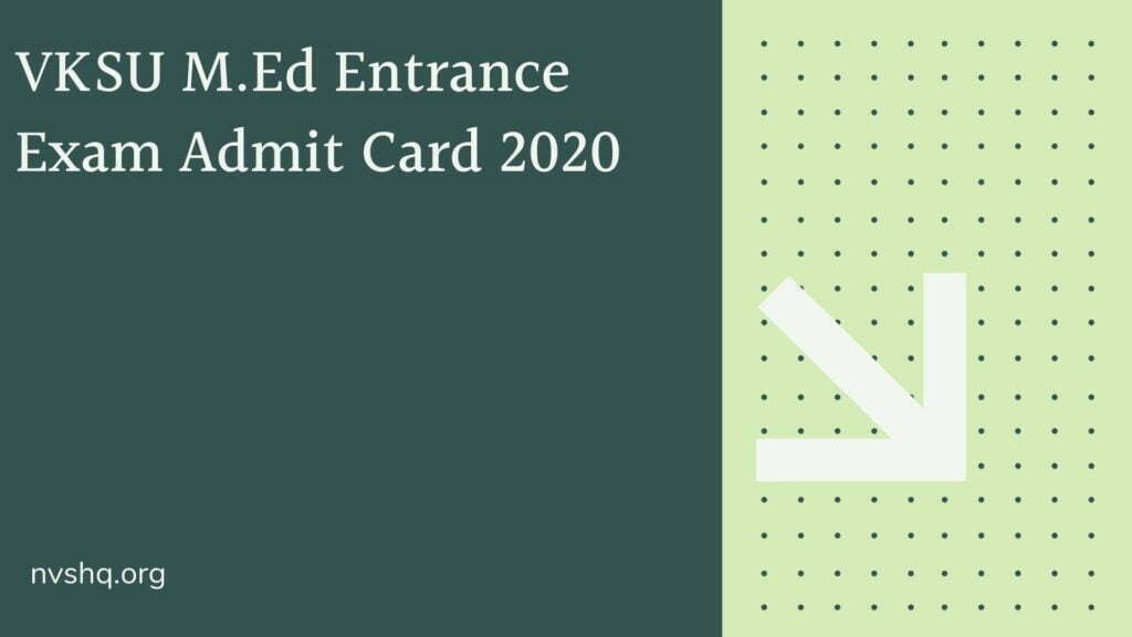VKSU-M.Ed-Entrance-Exam-Admit-Card-2020