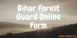 Bihar-Forest-Guard-Online-Form-2020