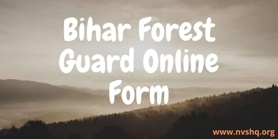 Bihar-Forest-Guard-Online-Form-2020