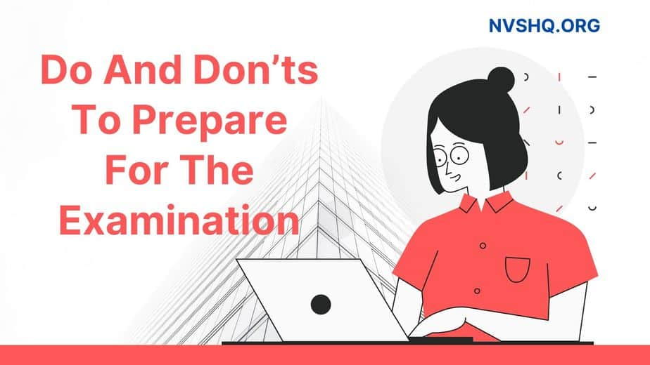 Do And Don'ts To Prepare For The Examination