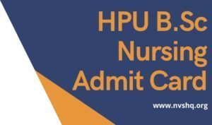 HPU-B.Sc-Nursing-Admit-Card