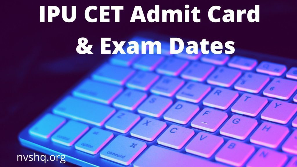 IPU-CET-Admit-Card-2020-Download-IPU-CET-Exam-Dates