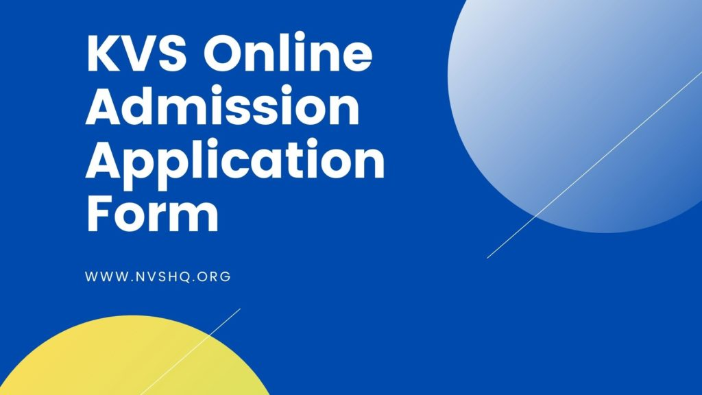 KVS Online Admission Application Form