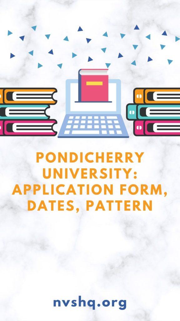 Pondicherry-University-2020-Application-Form-Dates-Pattern-Syllabus