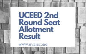 UCEED-2nd-Round-Seat-Allotment-Result-2020
