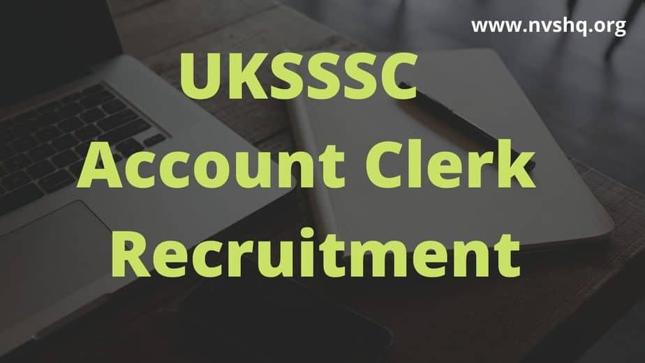 UKSSSC-Account-Clerk-Recruitment-2020