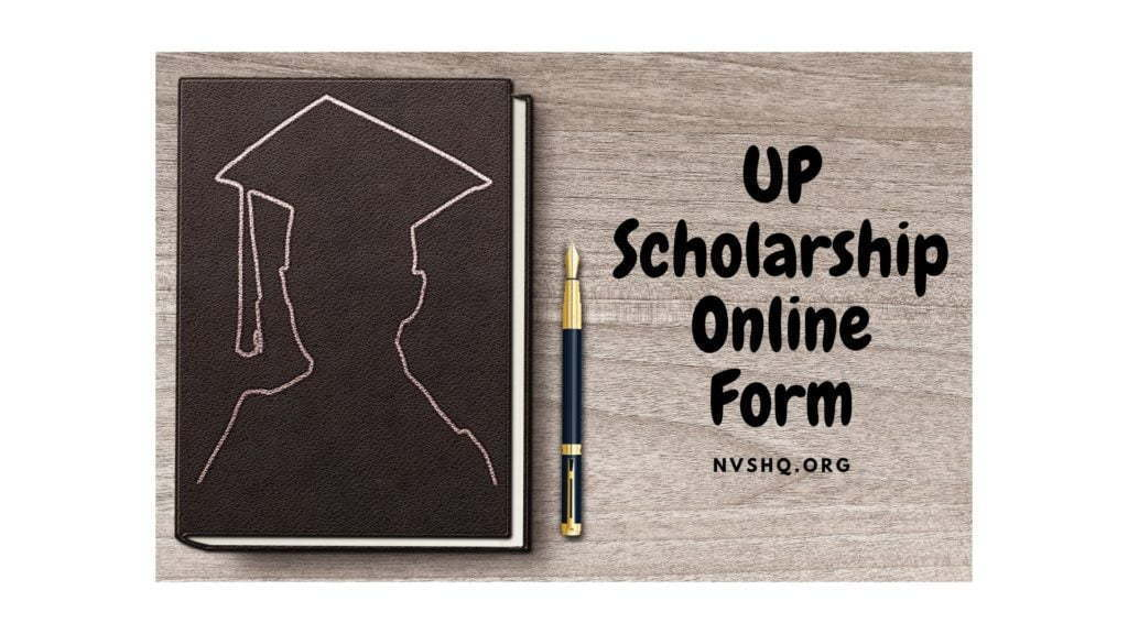 UP Scholarship Online Form