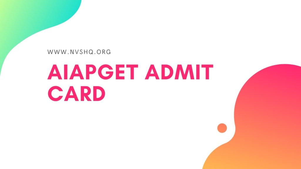 AIAPGET Admit Card 2020
