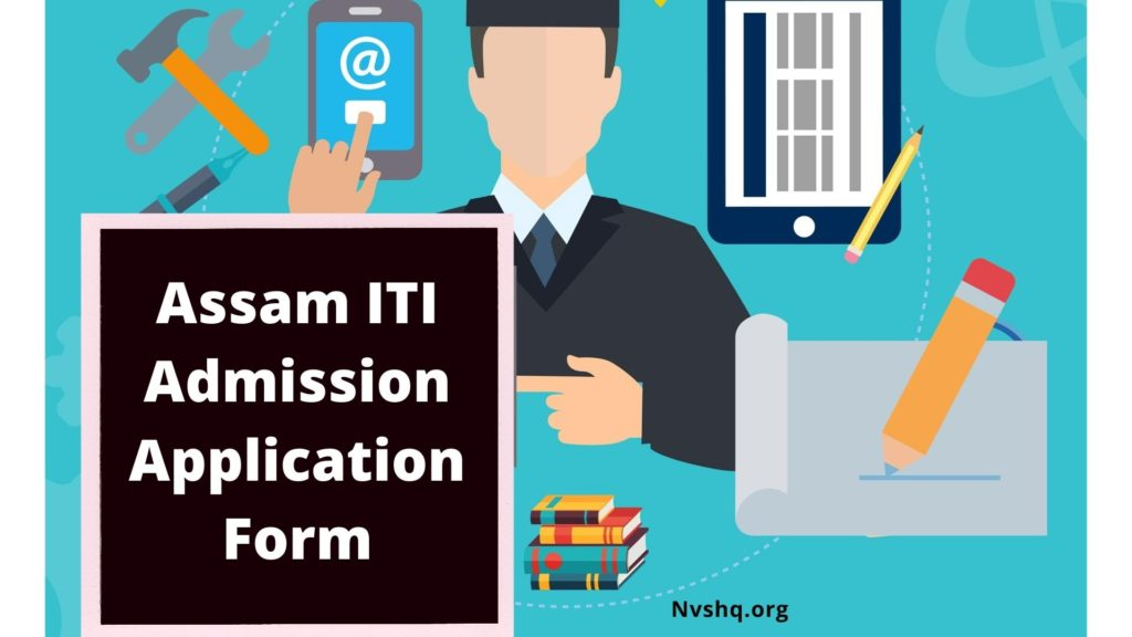 Assam ITI Admission 2020 Application Form,2020