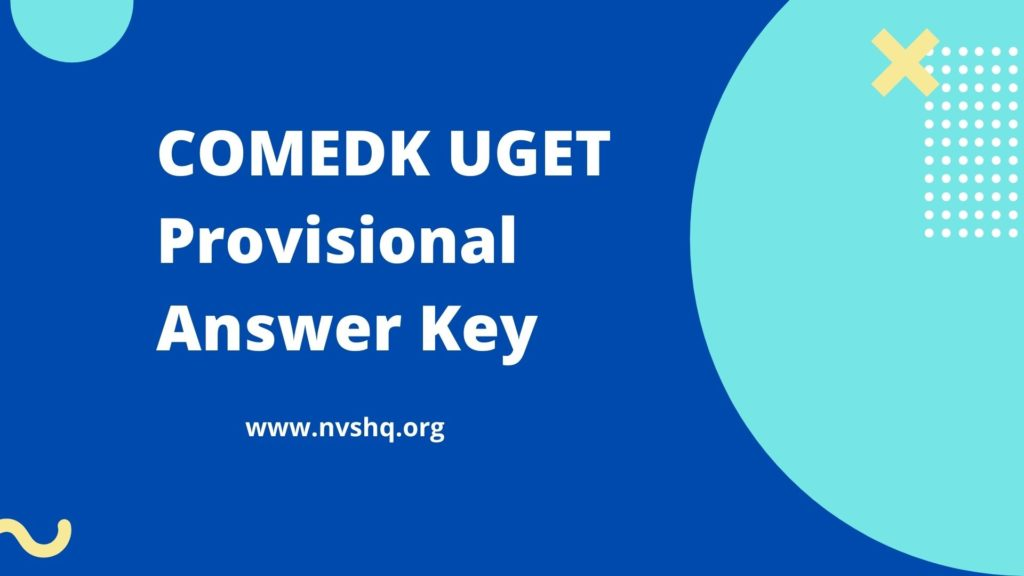 COMEDK UGET Provisional Answer Key