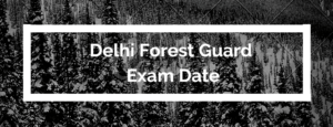 Delhi-Forest-Guard-Exam-Date-2020