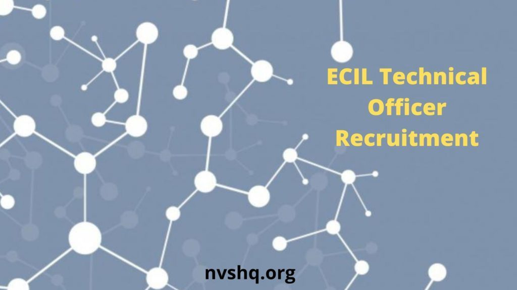 ECIL-Technical-Officer-Recruitment-2020-apply-online-350-posts