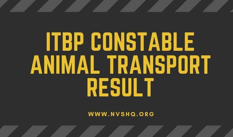 ITBP-Constable-Animal-Transport-Result-2018-2020
