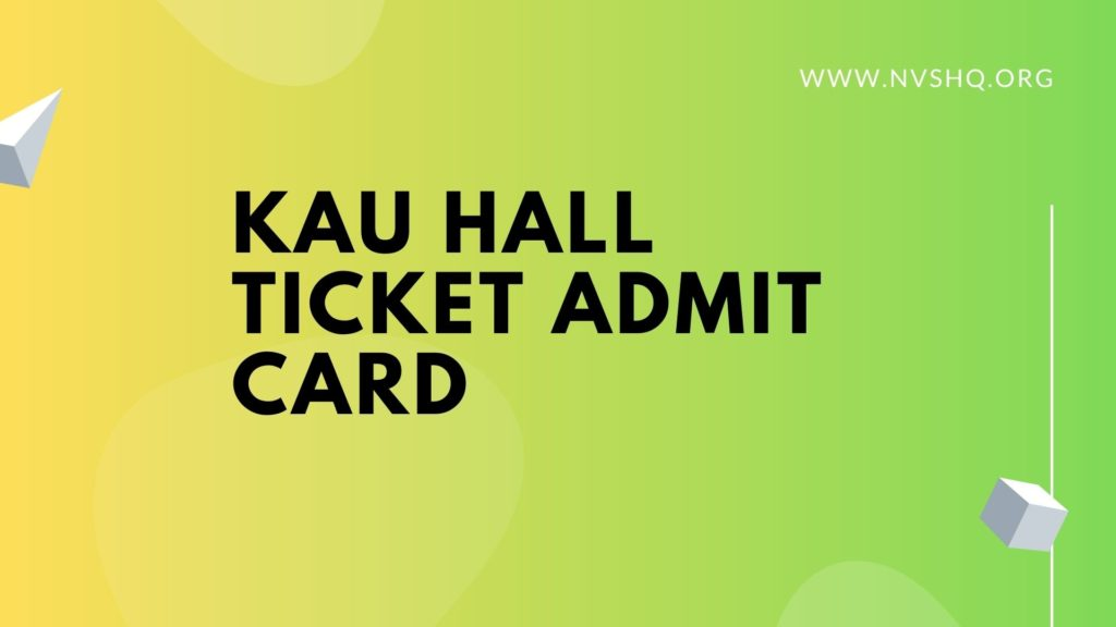 KAU Hall Ticket Admit Card