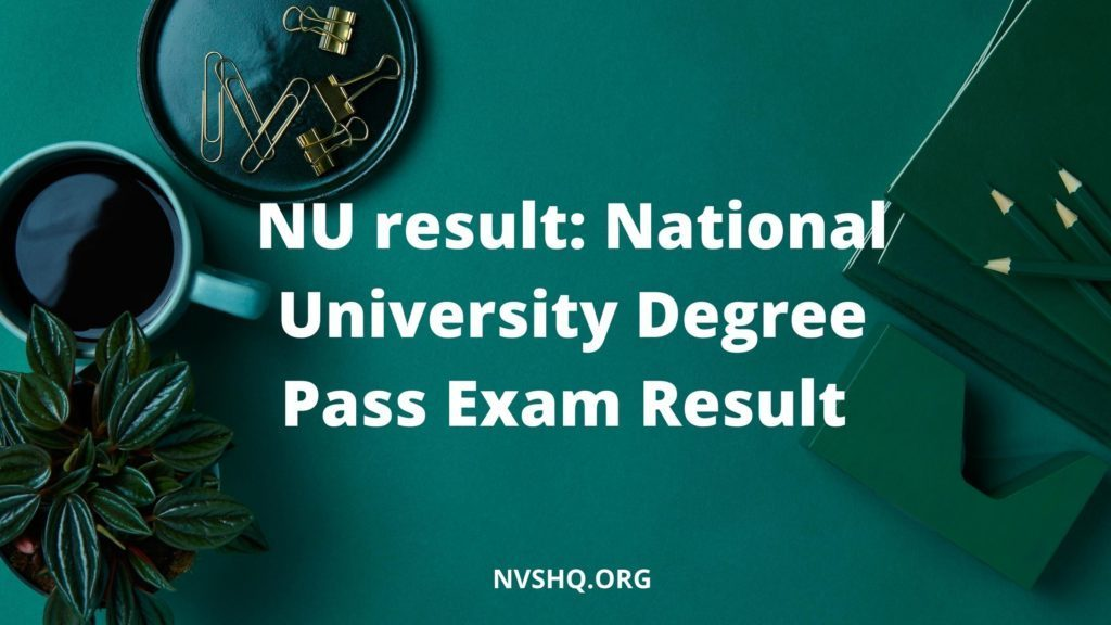 NU result_ National University Degree Pass Exam Result