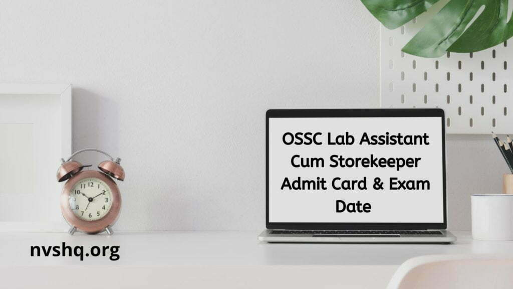 OSSC-Lab-Assistant-Cum-Storekeeper-Admit-Card-2020-Exam-Date-@ossc.gov.in