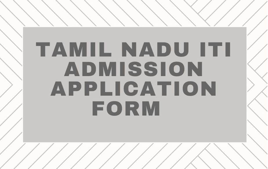 Tamil-Nadu-ITI-2020-Admission-Application-Form-Dates-skilltraining.tn.gov.in