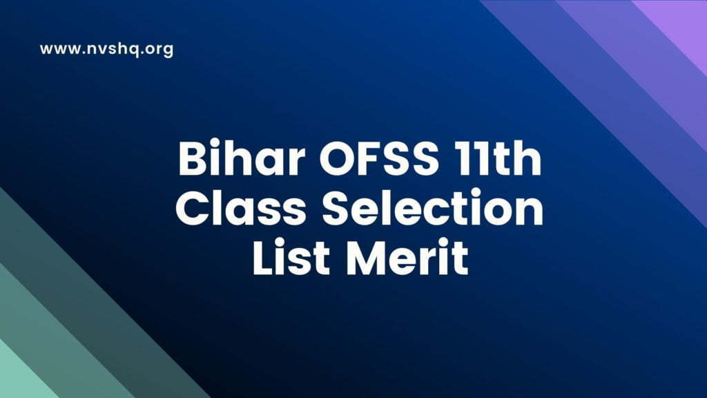 Bihar OFSS 4th Selection List Merit