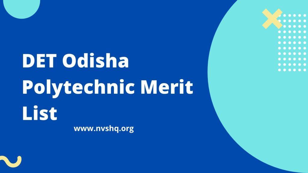 DET Odisha Polytechnic Merit List