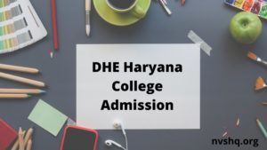 DHE-Haryana-College-Admission-2020-21-Online-Form-Registration-at-dheadmissions.nic.in (1)