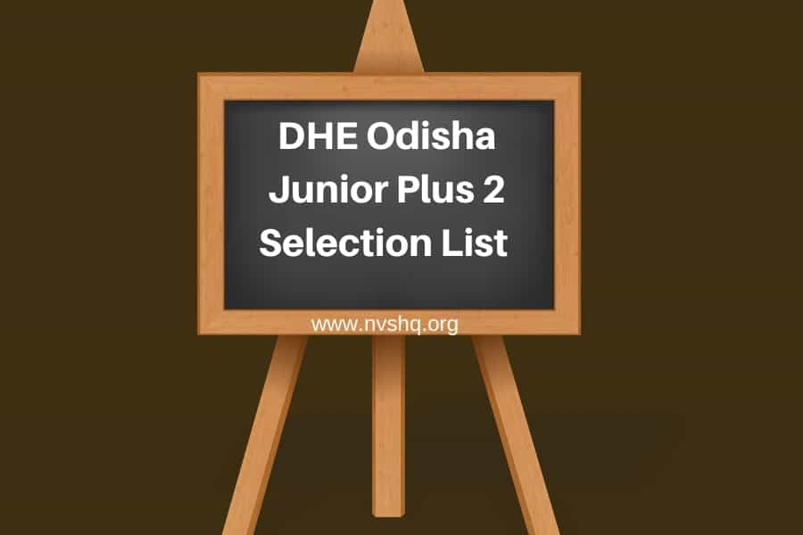 DHE Odisha Junior Plus 2 First Selection List