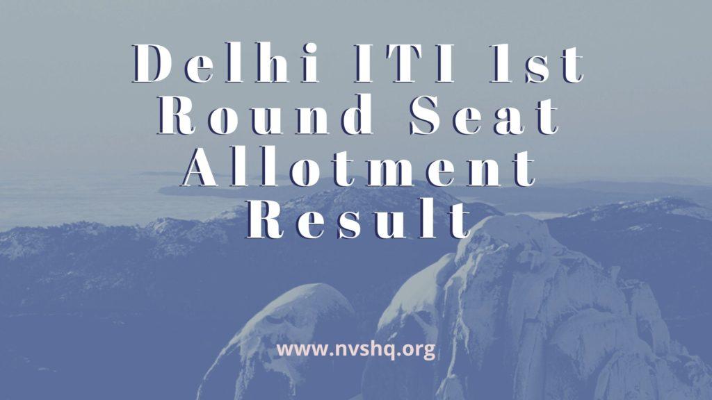 Delhi-ITI-1st-Round-Seat-Allotment-Result-2020