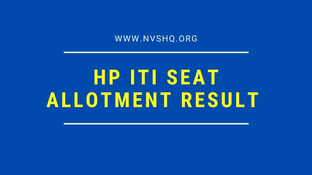 HP ITI 1st Round Seat Allotment Result
