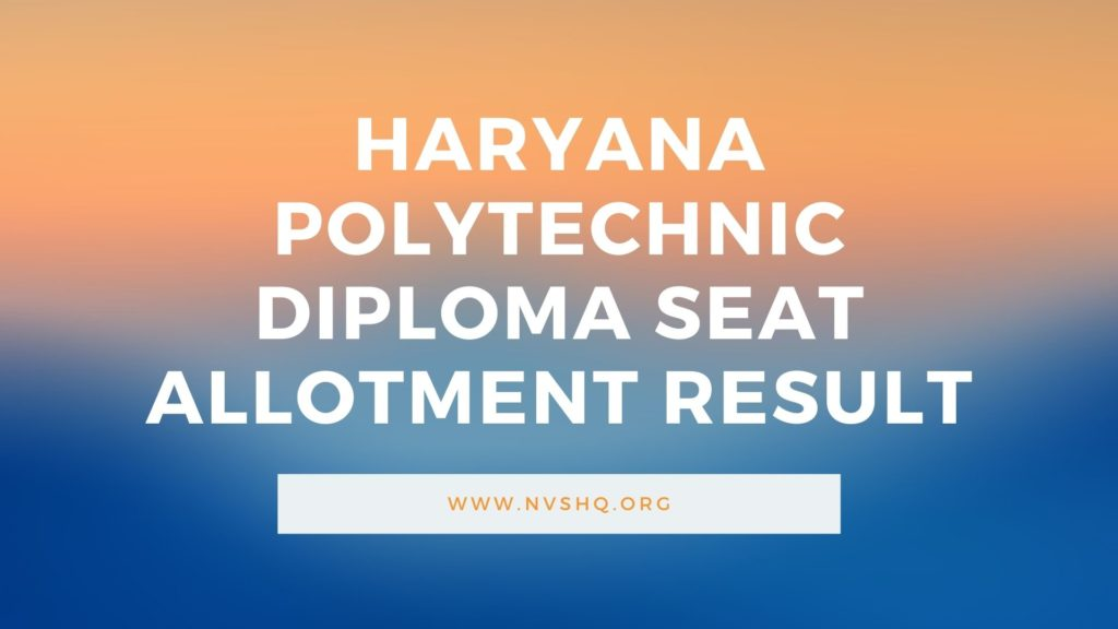 Haryana Polytechnic Diploma Seat Allotment Result