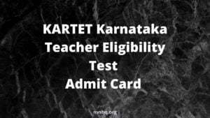 KARTET Karnataka Teacher Eligibility Test Admit Card