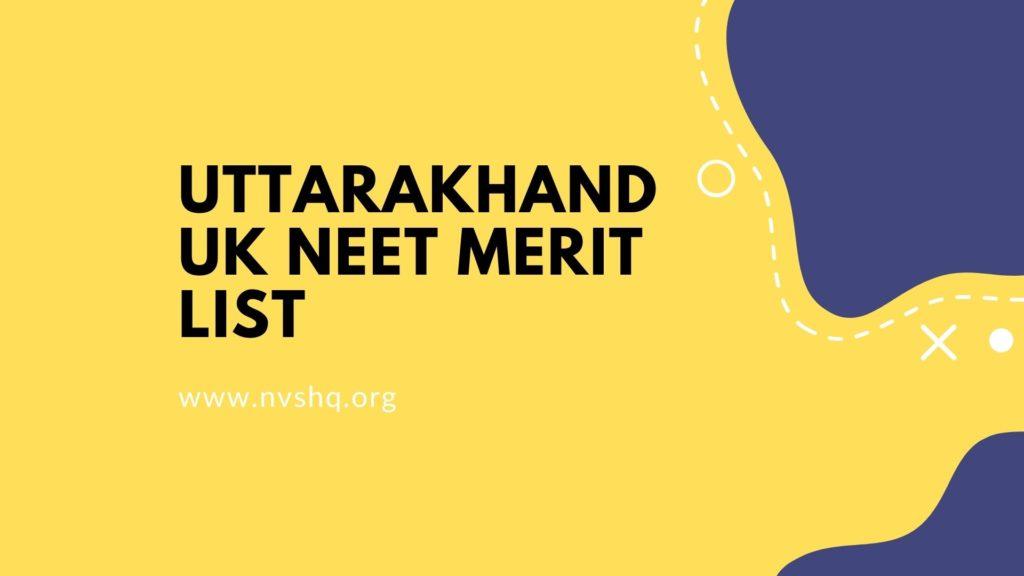 Uttarakhand UK NEET Merit List