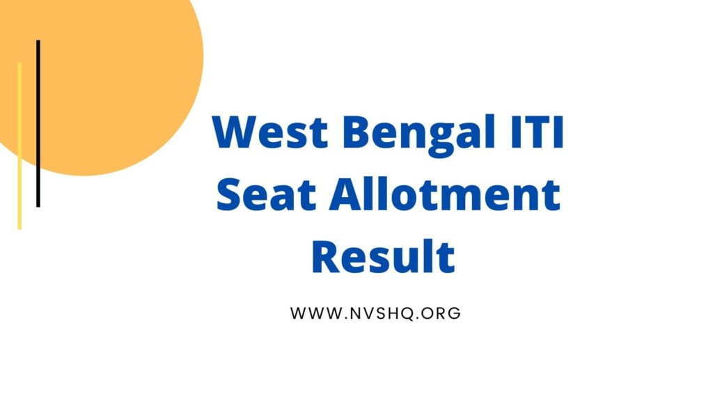 West Bengal ITI 1st Phase Seat Allotment Result